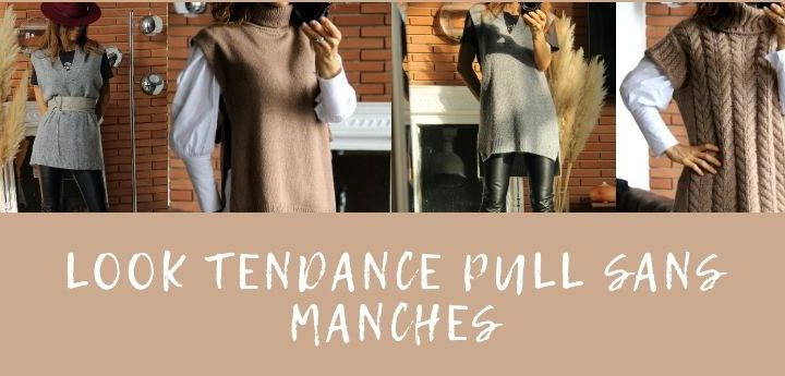 Comment adopter le pull sans manches ?