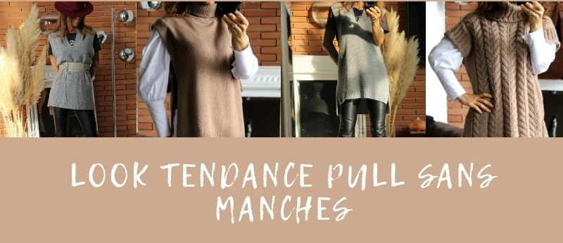 look tendance pull sans manches